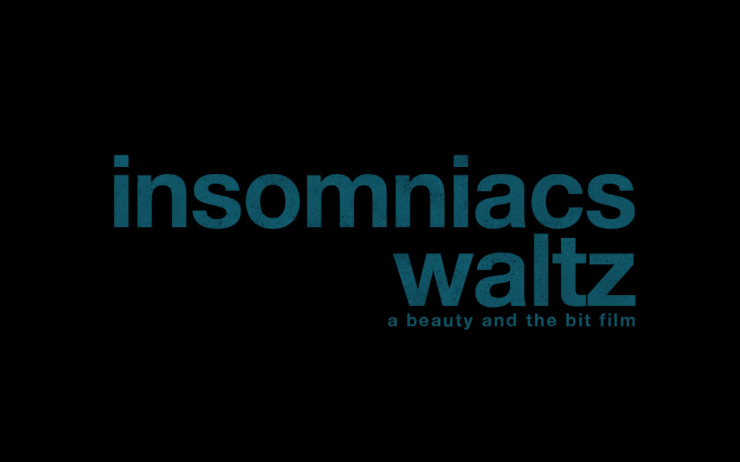 B&TB_INSOMNIACS WALTZ