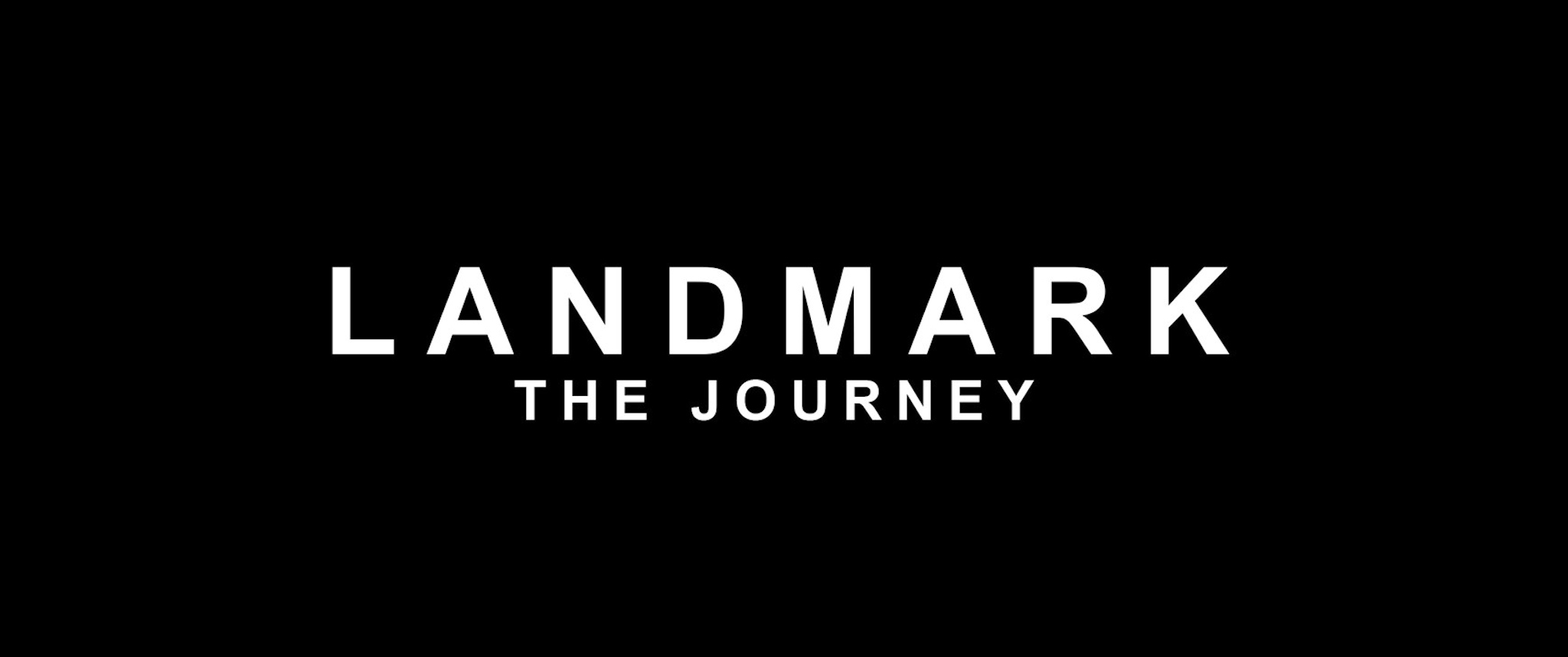 LANDMARK The Journey (Making Of), Beauty and The Bit